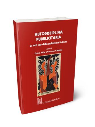 """Copertina libro """"Autodisciplina pubblicitaria. La soft law della pubblicità italiana"""""""